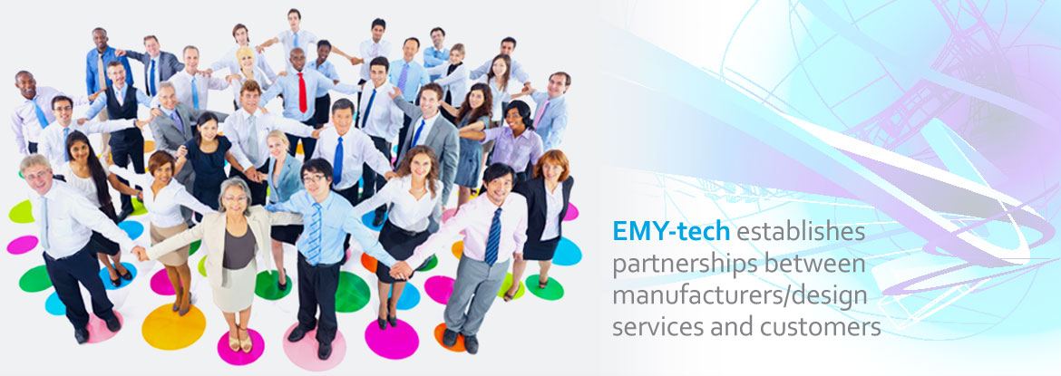 EMY-tech establishes partnerships between manufacturers/design services and customers